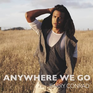 Barry Conrad Anywhere We Go - Cover