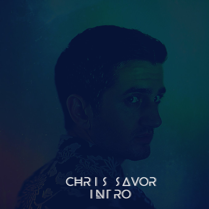 chris-savor-intro-ep