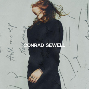 Conrad Sewell Hold Me Up