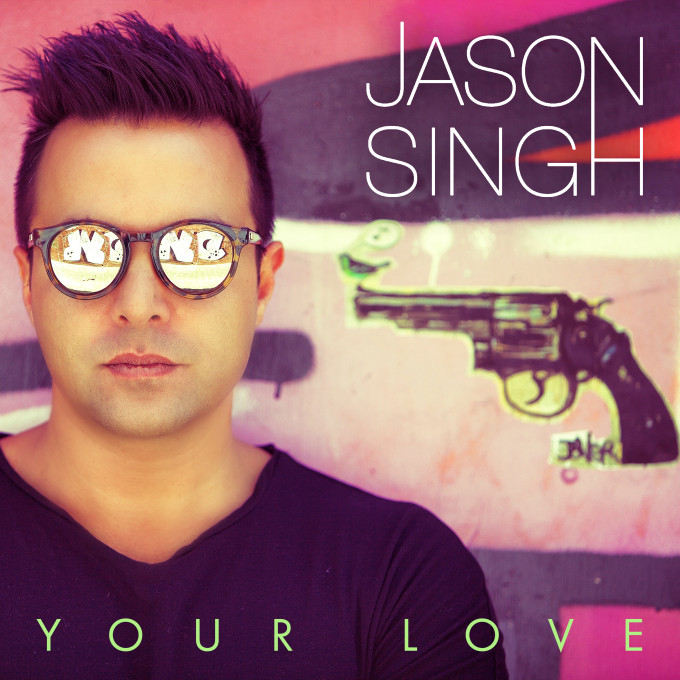 Jason Singh Your Love single covert art