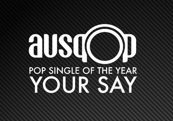 POP SINGLE OF THE YEAR YOUR SAY