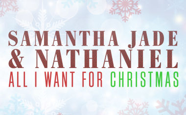 VIDEO : Samantha Jade & Nathaniel - All I Want For Christmas