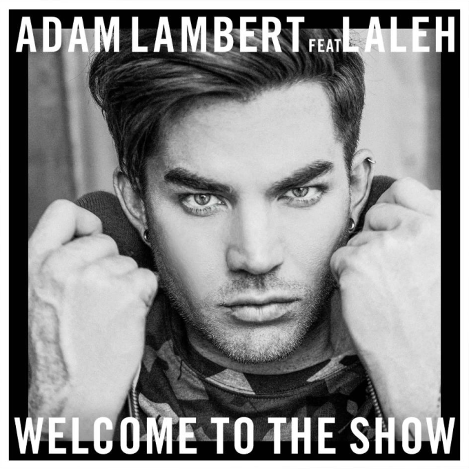 Adam Lambert Welcome To The Show