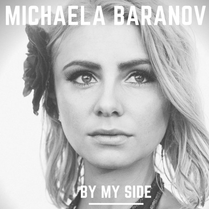 Michaela Baranov By My Side