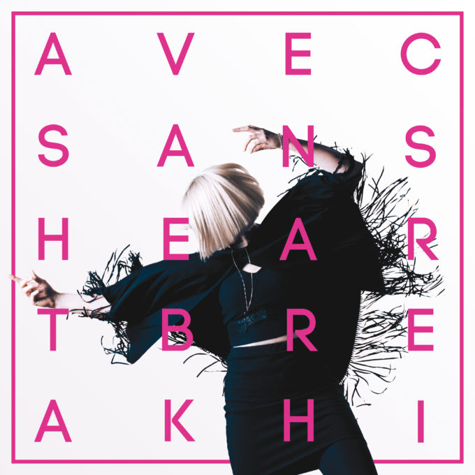 Avec Sans - Heartbreak Hi Album Artwork iTunes
