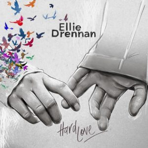 Ellie Drennan Hard Love