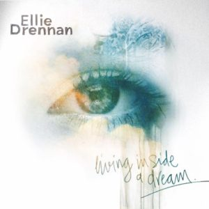 Ellie Drennan Living Inside A Dream