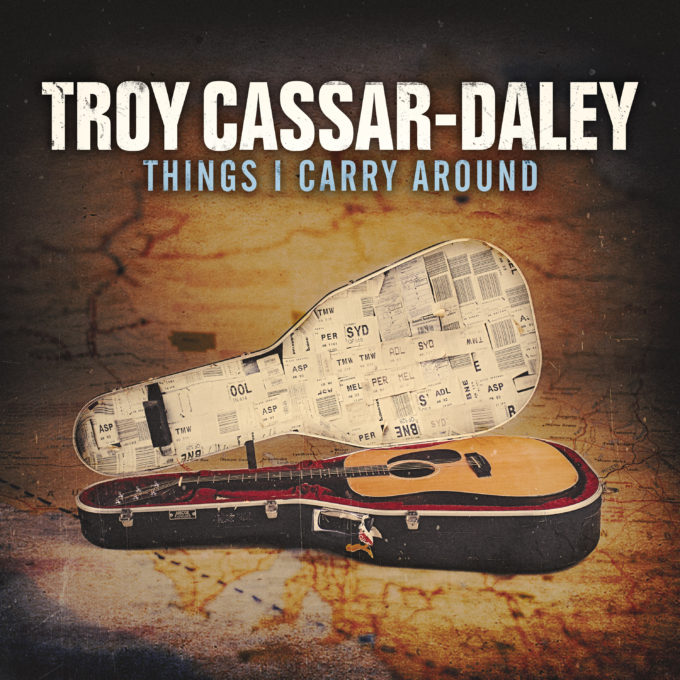Troy Cassar-Daley Things I Carry Around