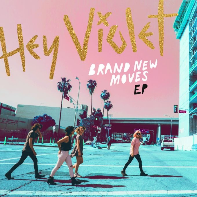 Hey Violet Brand New Moves EP