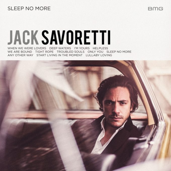 Jack Savoretti Sleep No More