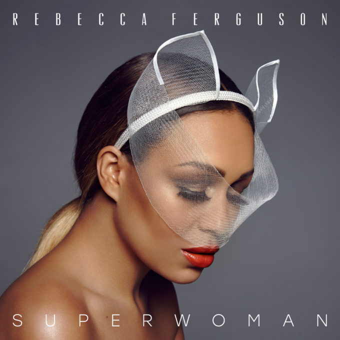 Rebecca Ferguson Superwoman album cover