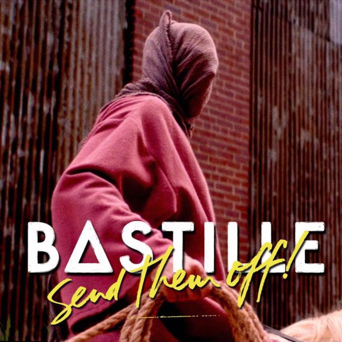 bastille-send-them-off-single