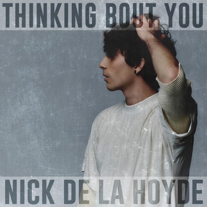 nick-de-la-hoyde-thinking-bout-you