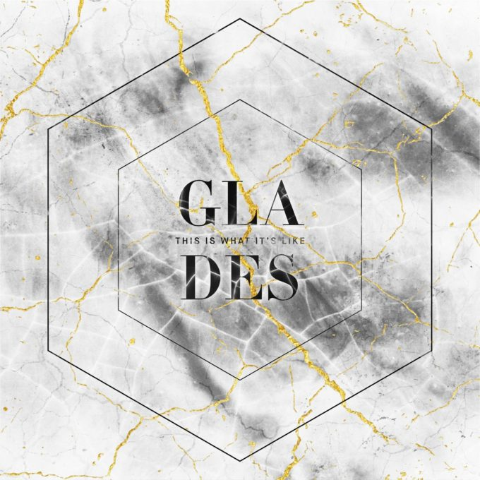 glades-this-is-what-its-like-ep-review