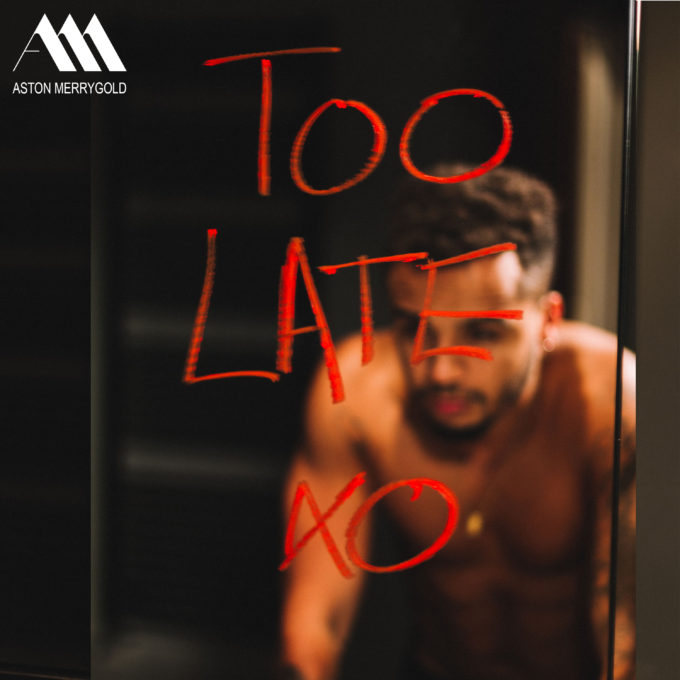 aston-merrygold-too-late