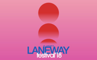 2018 LANEWAY SIDESHOWS ARE GO