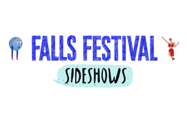 HERE COME THE 2018 FALLS FESTIVAL SIDESHOWS