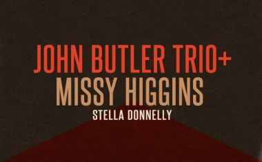 JOHN BUTLER AND MISSY HIGGINS ARE COMING HOME